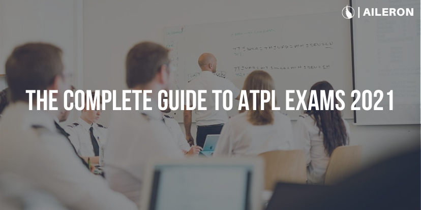 Everything you need to know about ATPL Exams