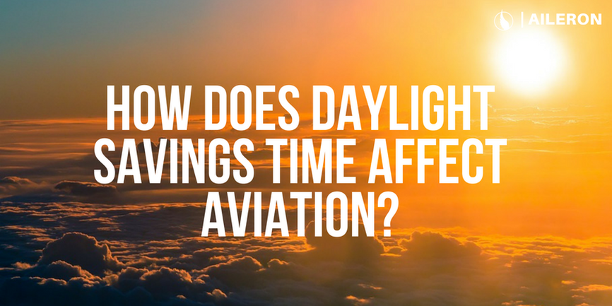 how does daylight savings time affect aviation?