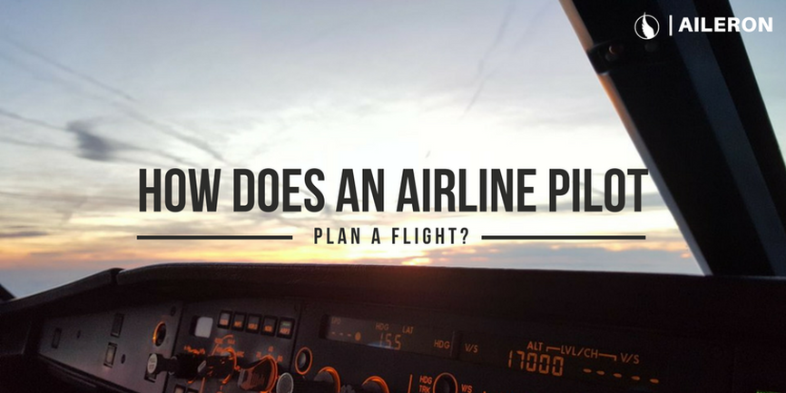 How does an airline pilot plan a flight?